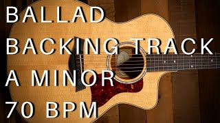 Ballad Guitar Backing Track | A Minor (70 Bpm)