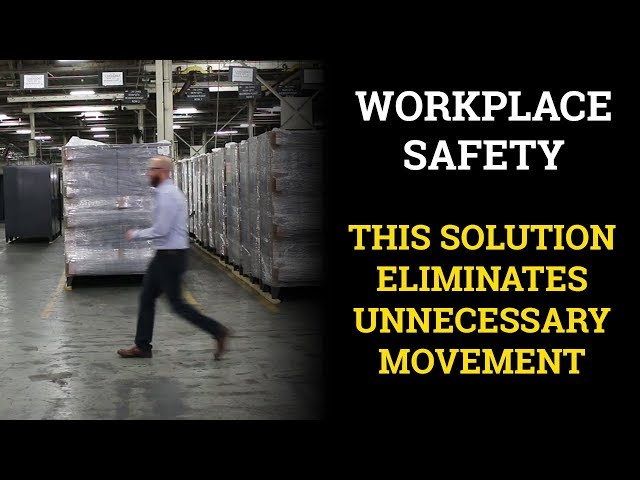 Workplace Safety: This Solution Eliminates Unnecessary Movement