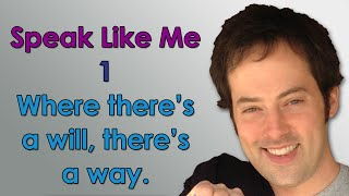 Speak Like Me - 1 - Where There