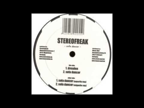 Stereofreak - Dresden (Original Mix)