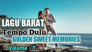 Gambar cover Lagu Barat Jadul.Golden Sweet Memory (LOVE SONG) Volume 1.