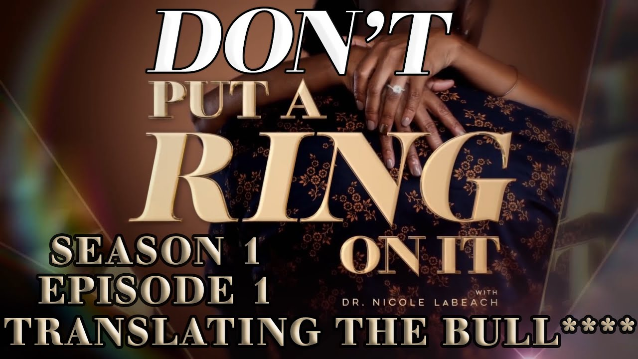 Download Season 1 Episode 1 | Put a Ring on It | OWN | Translating the Bull****