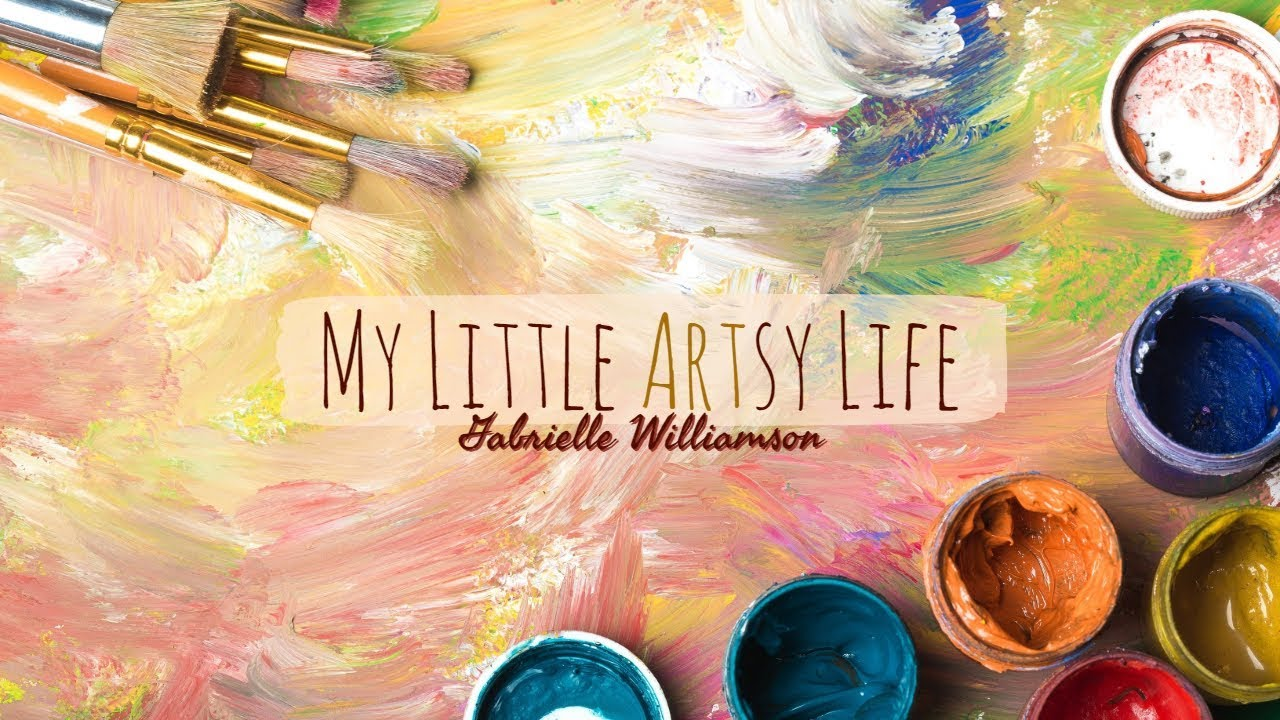 My Little Artsy Life Launch| Gabrielle Williamson