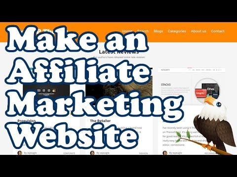 AFFILIATE MARKETING WEBSITE TUTORIAL for Beginners - Clickbank, Amazon, CJ & More