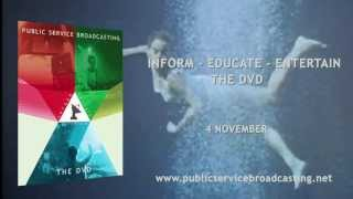 PUBLIC SERVICE BROADCASTING - Inform - Educate - Entertain (The DVD Trailer)