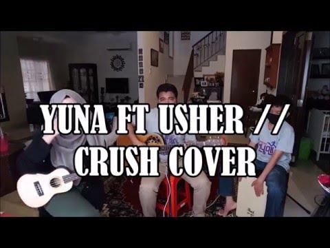 Yuna ft Usher // Crush cover