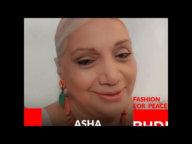 Watch Asha Puthlis message on Fashion for Peace