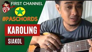 Baixar Karoling Guitar Chords (Siakol) tutorial PasCHORDS Pasko Chords series ni Pareng Don