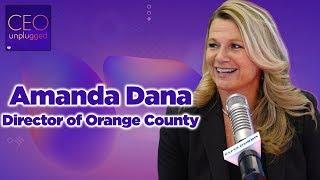 Amanda Dana of Orange County Tourism | CEO Unplugged