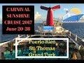 Carnival Sunshine 2017 Trip (June 20th-28th)