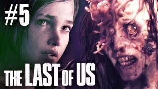 The Last Of Us Gameplay - Part 5 - Walkthrough / Playthrough / Let