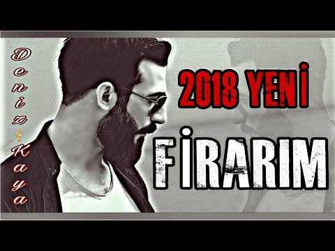 FİRARIM - DENİZ KAYA - 2018 official HD audio
