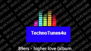 89ers - higher love (album version)