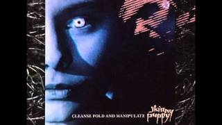 Skinny Puppy - Cleanse Fold and Manipulate (Full Album) [1987]