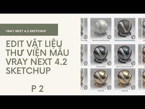 Edit Vật Liệu Thư Viện Mẫu Vray Sketchup  - phần 2 |  Học Sketchup Cơ Bản | Vray Next 4.2 Sketchup