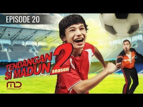 Tendangan Si Madun Season 02 - Episode  20