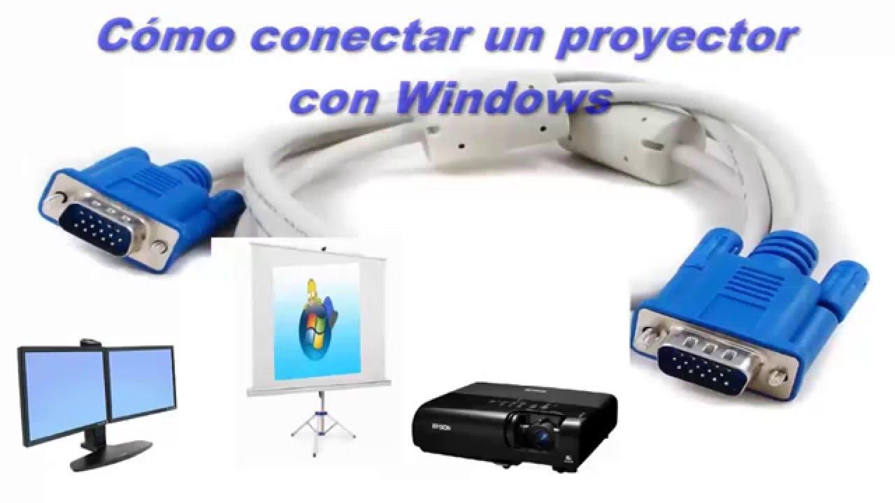 como conectarse a un proyector con windows conectar