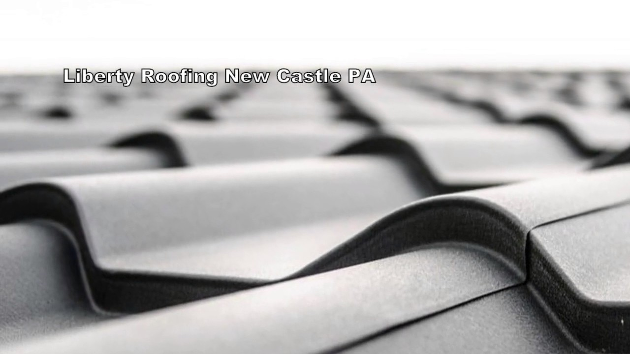 Liberty Roofing New Castle PA | Liberty Roofing New Castle PA Top Service!