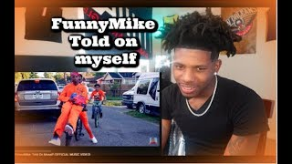 FunnyMike - Told On Myself ( Reaction ) They killed Big Bird
