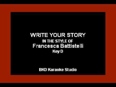 Write Your Story (In the Style of Francesca Battistelli) (Karaoke with Lyrics)