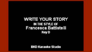 Write Your Story In the Style of Francesca Battistelli