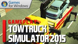Towtruck Simulator 2015 - Gameplay & First Impressions (Commentary)