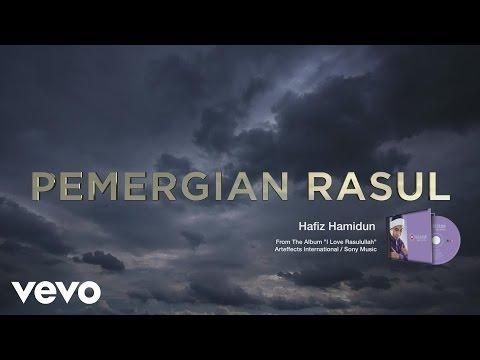 Hafiz Hamidun - Pemergian Rasul (Lyric Video)