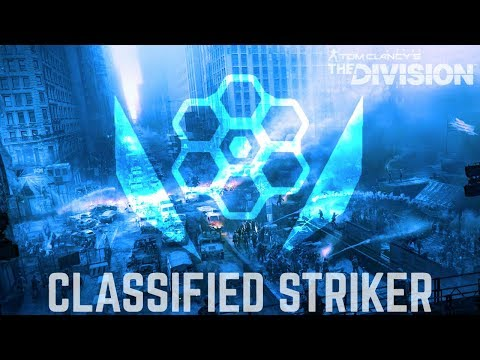 The Division: HOW TO BUILD CLASSIFIED STRIKER ALL 6PCS... finally complete!
