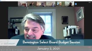 Bennington Select Board Budget Session // 01/02/21