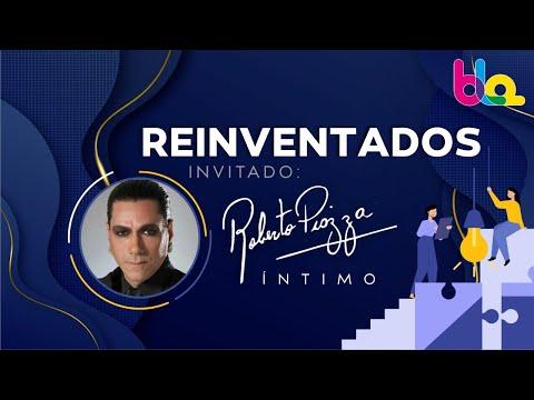 REINVENTADOS - ROBERTO PIAZZA, ÍNTIMO