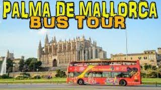Palma de Mallorca CitySightseeing Bus Tour (4K)