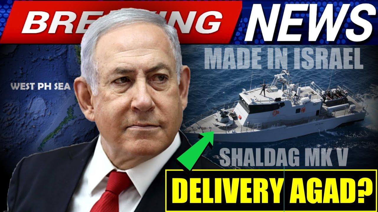 ANG BILIS 3 SHALDAG MK V MADE IN ISRAEL DELIVERY SCHED CONFIRMED | PCG HINARAP ANG CHINESE MILITIA