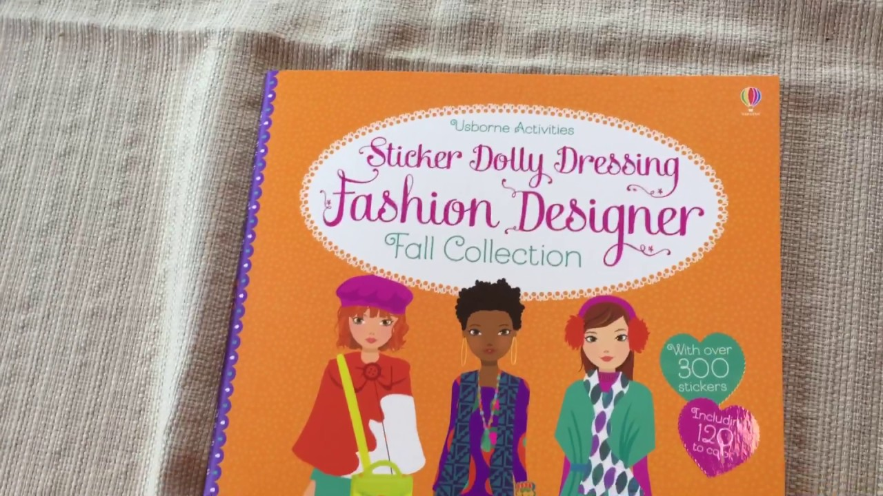 Usborne Sticker Dolly Dressing Fashion Designer Fall Collection Youtube