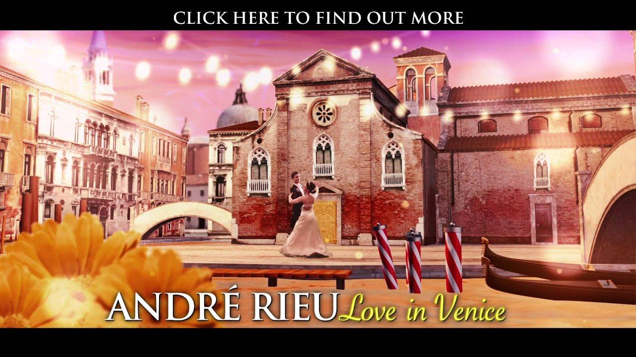 André Rieu – Love In Venice (Album Trailer)