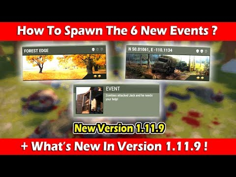 How To Spawn The 6 New Events + New Update 1.11.9 ! Last Day On Earth Survival