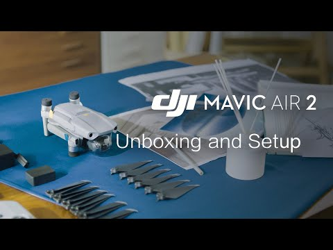 Mavic Air 2   Unboxing and Setup