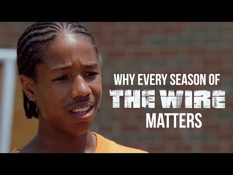 The Wire  - Why Every Season Matters