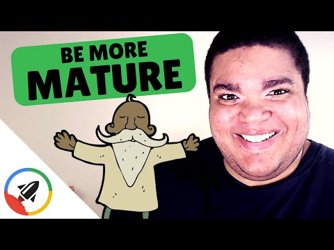 How To Be Mature and Grow Up | ADULTING in 4 Steps!