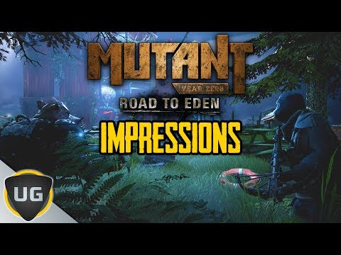 Mutant Year Zero: Road To Eden   Thoughts & Impressions  