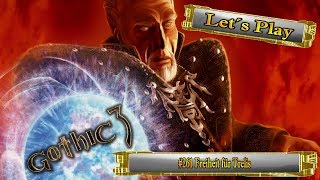 Let´s Play Gothic 3 #261 Freiheit für Trelis [Ger] [HD]