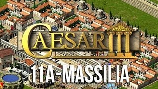 Caesar 3 - Mission 11a Massilia »13 PALACES!« Peaceful Final Ending