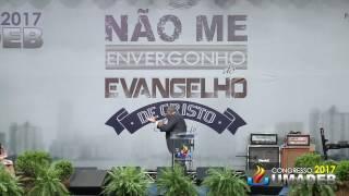 UMADEB 2017 5º Culto 27/02 - Pr. Genival Bento / Samuel Mariano