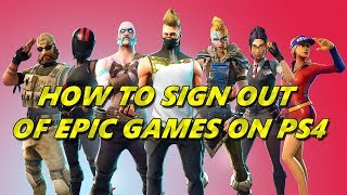 Fortnite - How to sign out of your epic games account on PS4 Tutorial