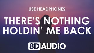 Shawn Mendes - Theres Nothing Holdin Me Back (8D