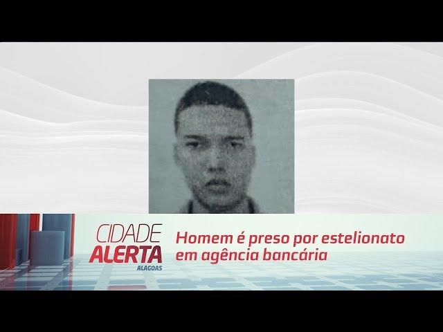 Homem é preso por estelionato em agência bancária na orla da Pajuçara