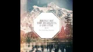 Bring Me The Horizon ft. Draper - Crucify Me Chill Out Session Remix