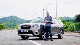 Subaru Forester 2.0i S EyeSight giá 1,2 tỷ - Có thực sự đáng đồng tiền bát gạo?  |XEHAY.VN|