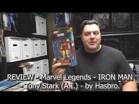 REVIEW - Marvel Legends - IRON MAN - Tony Stark (A.I.)