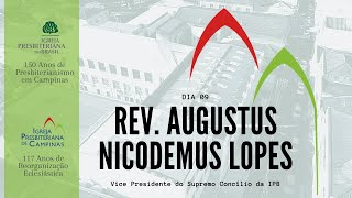 Palavra do Rev. Augustus Nicodemus Lopes