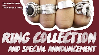 Ring Collection + Special Announcement (The Great Frog, Goti & The Silver stone)